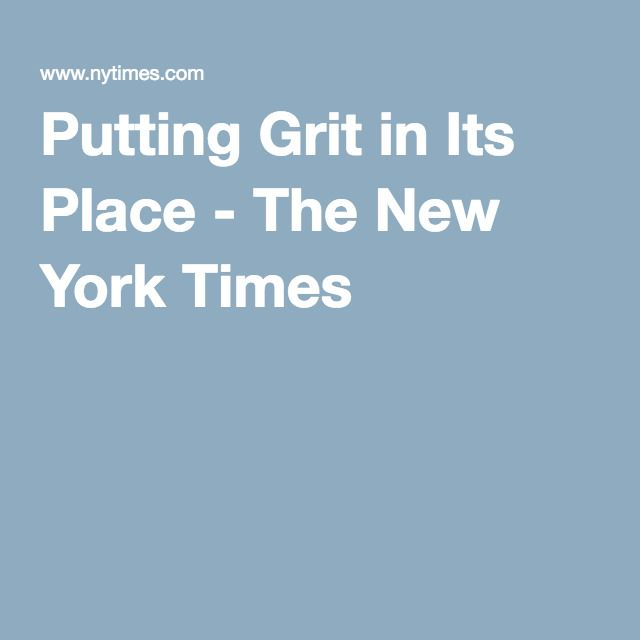 Putting Grit In Its Place >> Growth Mindset Activity Ideas Growth Mindset Growth Mindset