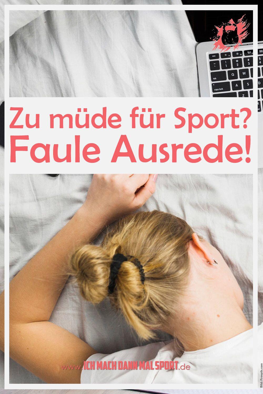 Zu Mude Fur Sport Das Muss Keine Ausrede Sein Workout Frauen Fitness Tipps Trainieren