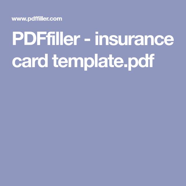 PDFfiller - insurance card template.pdf in 2020 | Card ...