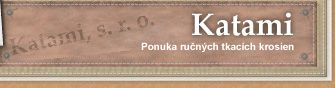 Ručné tkacie krosná - Katami s.r.o.