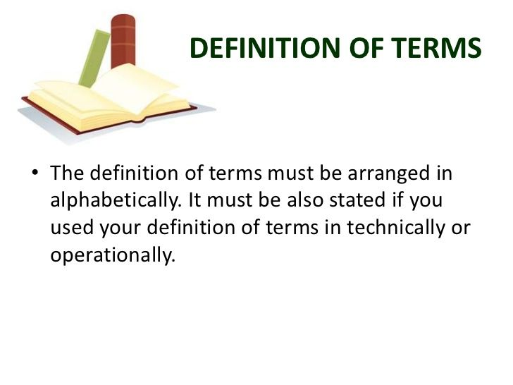 DEFINITION OF TERMS• The Definition Of Terms Must Be Arranged In  Alphabetically. It Must Be Also Stated If You Us… | Thesis, Declarative  Sentences, Guided Writing