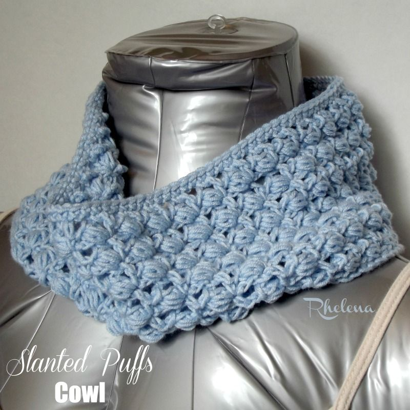 Free Crochet Pattern For The Slanted Puffs Cowl The Crochet Cowl Is