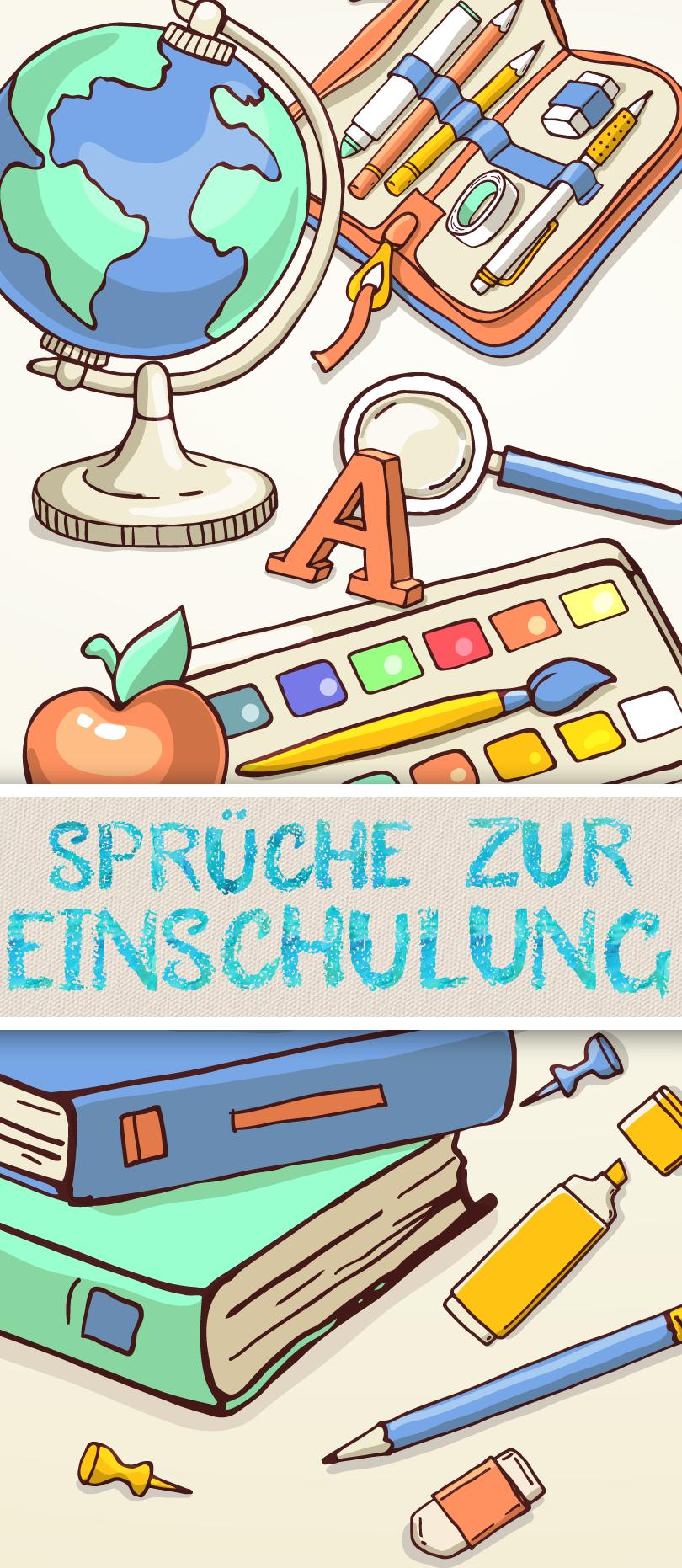 Spruche Zur Einschulung Gluckwunsche Zum Schulanfang Schule