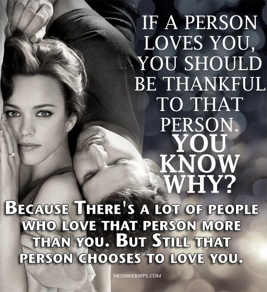 I Love You More Than Life Quotes: If A Person Loves You, You Should Be Thankful To That