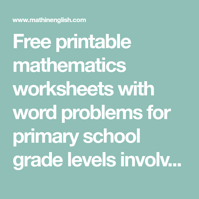Free printable mathematics worksheets with word problems for primary ...