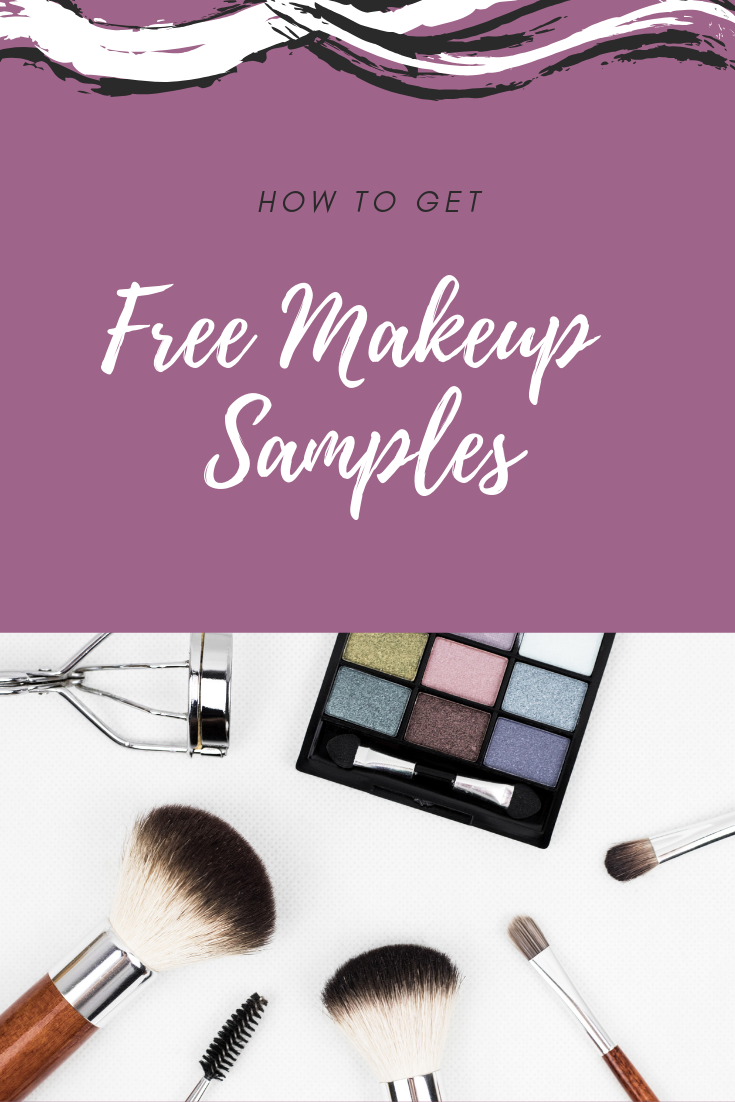 How To Get Free Makeup Samples By Mail And In Stores Free Makeup Samples Get Free Makeup Makeup Samples
