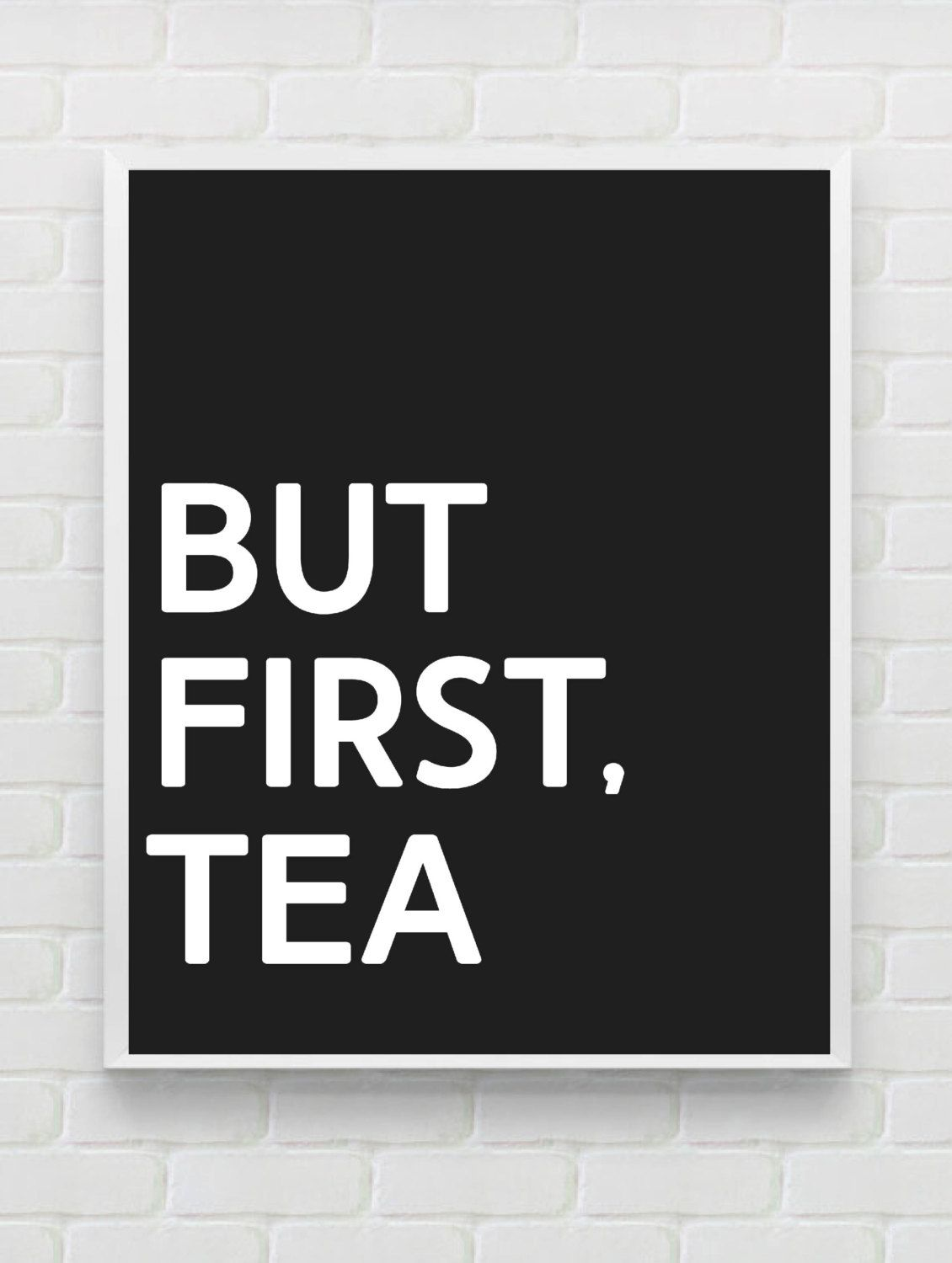 Printable kitchen art - But First Tea Print Printable Kitchen Art Print Kitchen Wall Art Typography Poster Minimalist Kitchen Wall Decor Instant Download Wall Art
