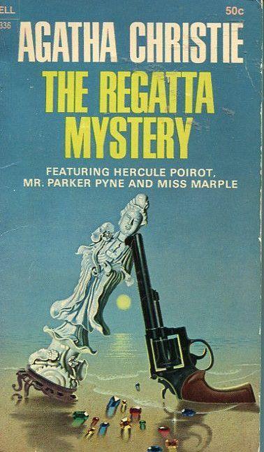 The Regatta Mystery Agatha Christie Agatha Christie Books Mystery Books