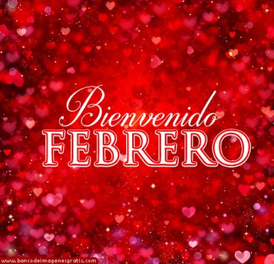 Bienvenido Febrero Mes Del Amor 12 Postales Con Mensajes