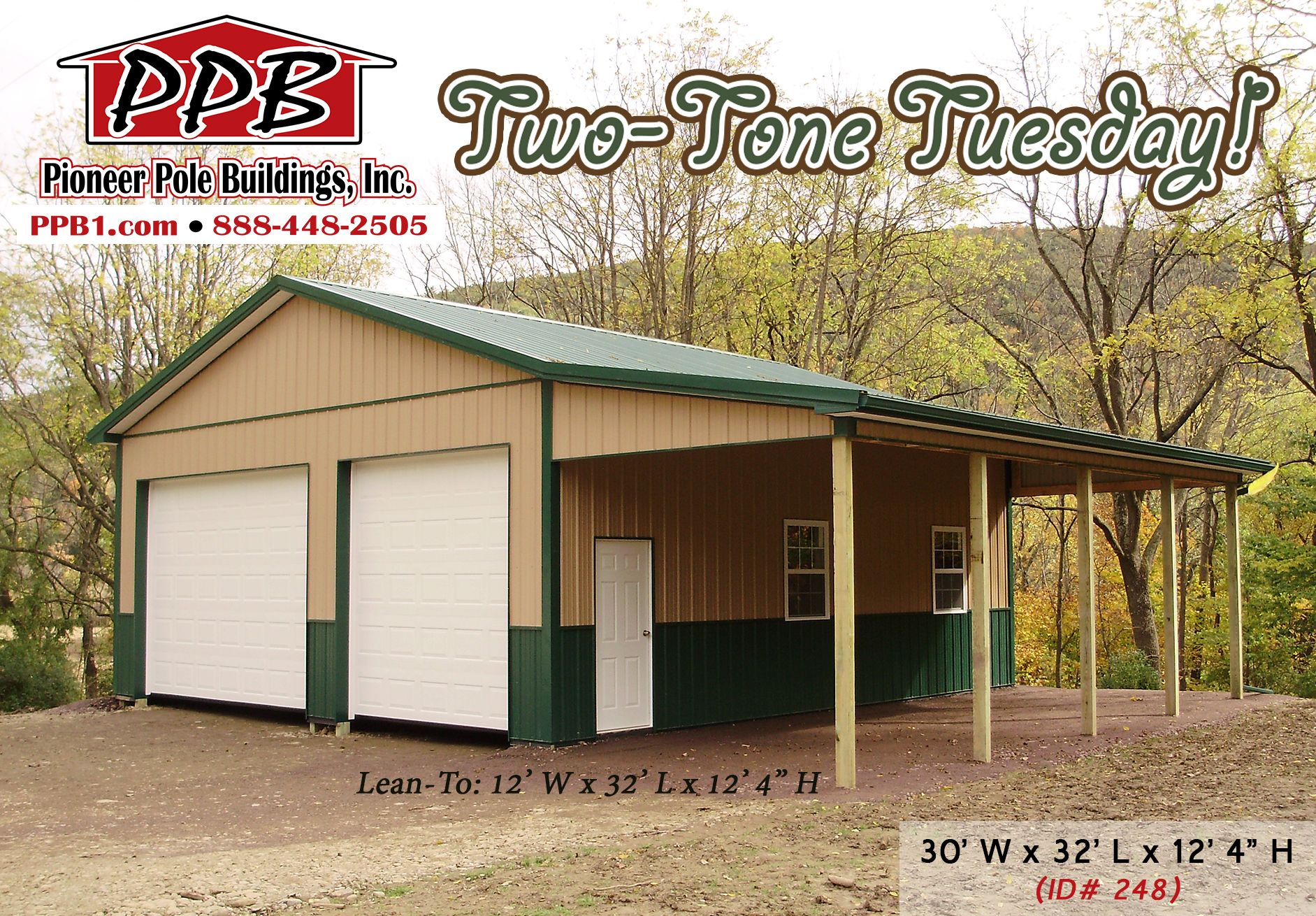 Two tone tuesday dimensions 30 w x 32 l x 12 4 h id for Pole barn roof pitch