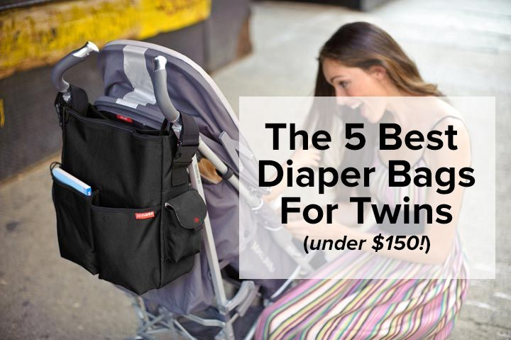 Having Twins Means Needing Double The E In Your Diaper Bag Find Our Top 5