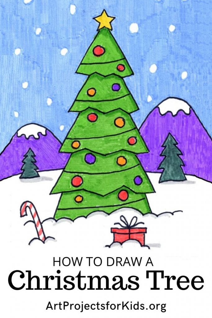 How To Draw A Christmas Tree Art Projects For Kids Christmas Tree Art Christmas Tree Drawing Kids Art Projects
