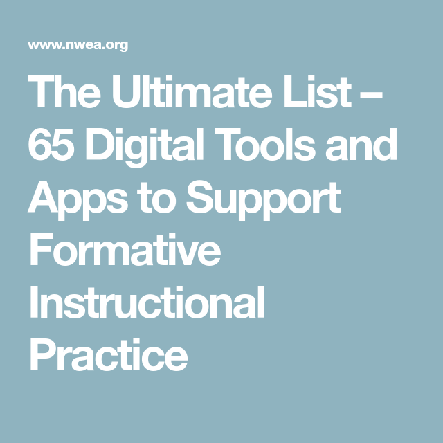 The Ultimate List 65 Digital Tools And Apps To Support Formative
