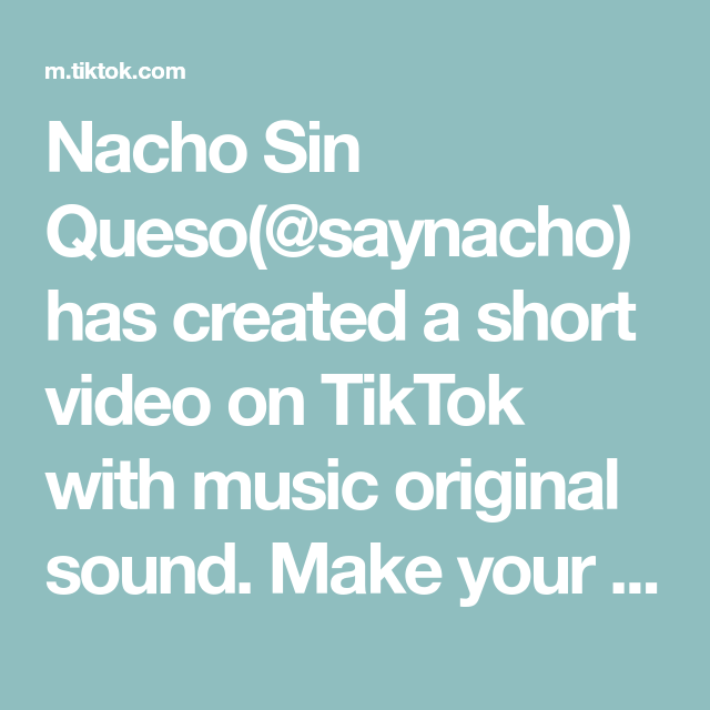 Nacho Sin Queso Saynacho Has Created A Short Video On Tiktok With Music Original Sound Make Your Own Butter The Originals Best Friend Day Music