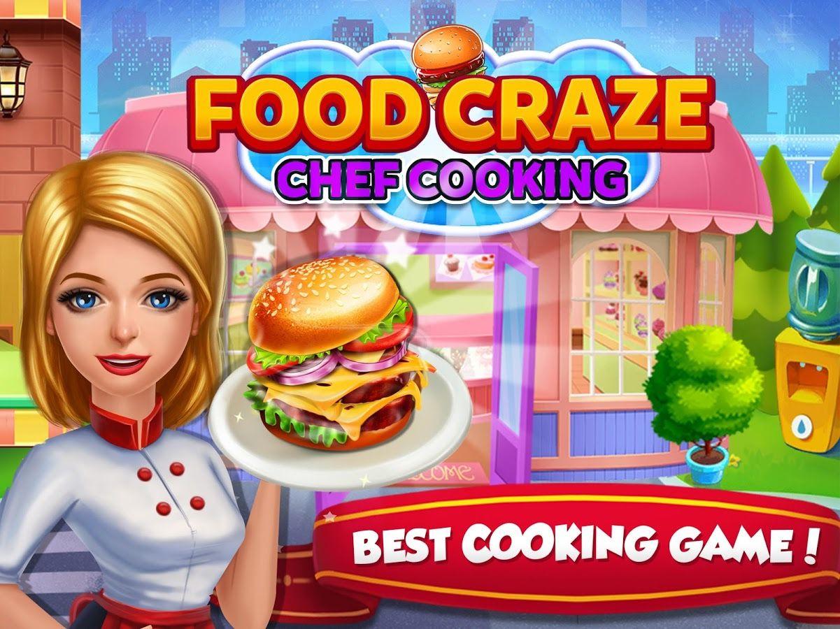 Food Craze Chef Cooking Love Cooking Games? Let's Cook