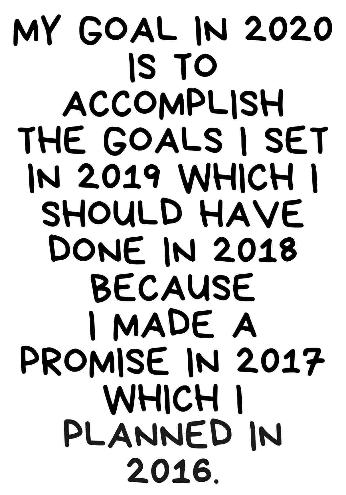 New Year Goals Funny Hilarious 2020 Messages New Year Quotes Funny Hilarious Funny Quotes Quotes About New Year