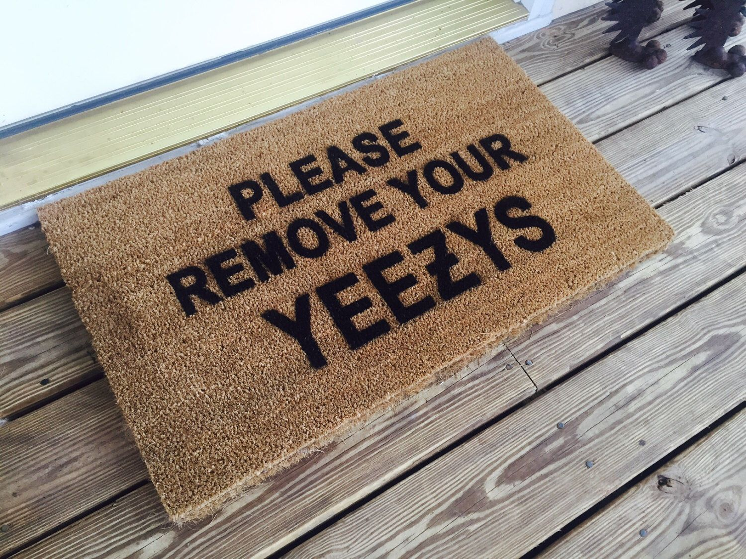 Please Remove Your Yeezys Door Mat by SouthBySouthHome on Etsy ...