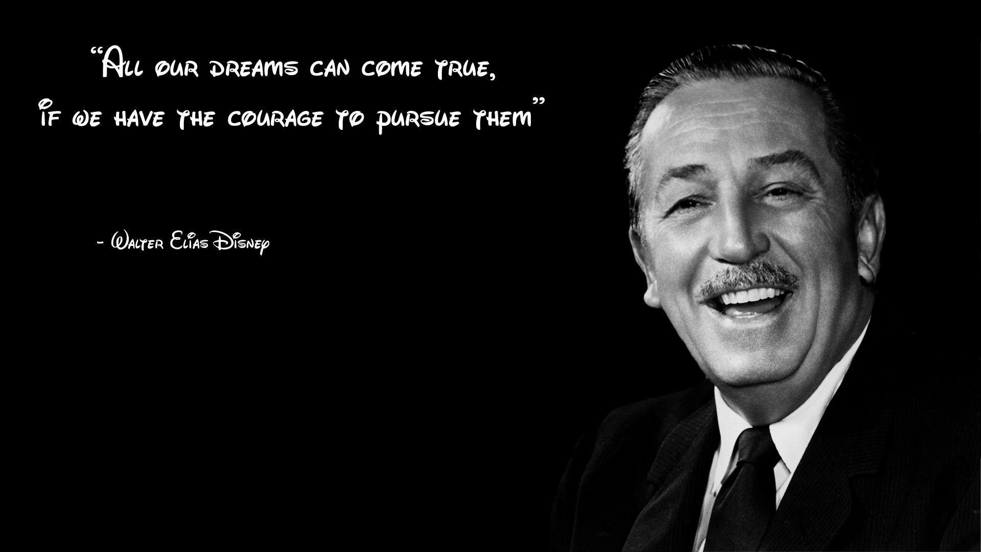 All Our Dreams Can Come True If We Have The Courage To Pursue Them Walt Disney Quote Inspira Walt Disney Quotes Courage Quotes Quotes By Famous People