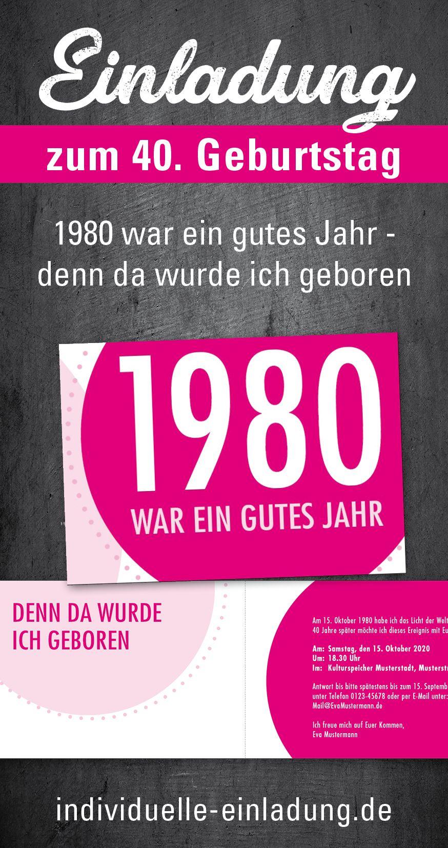 Einladung Zum 40 Geburtstag 1980 War Ein Gutes Jahr Denn Da