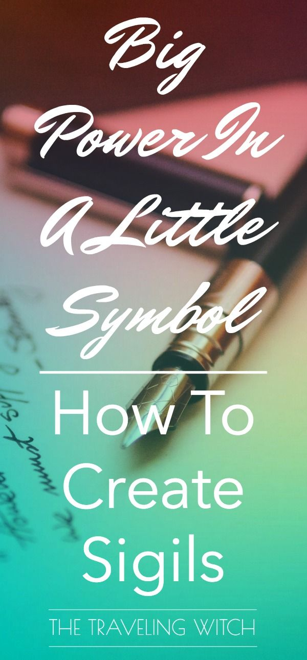 Big Power In A Little Symbol: How To Create Sigils | witchy