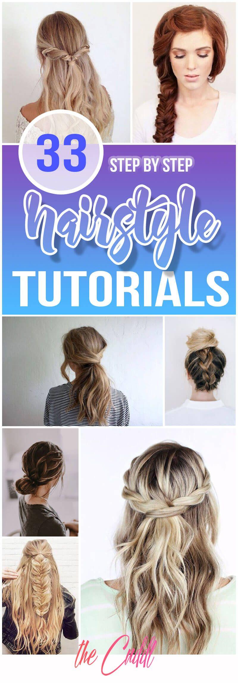 33 Most Popular Step By Step Hairstyle Tutorials #hairstyletutorials