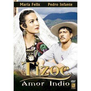 Tizoc Amor Indio Pedro Infante Julio Aldama Manuel Arvide Alicia Del Lago Eduardo Fajardo Maria Pedro Infante Mexican Actress Latino Actors