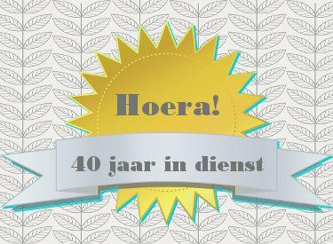 gedicht 40 jarig dienstjubileum leuke 40 jaar in dienst felicitatie plaatjes met tekst: Hoera  gedicht 40 jarig dienstjubileum