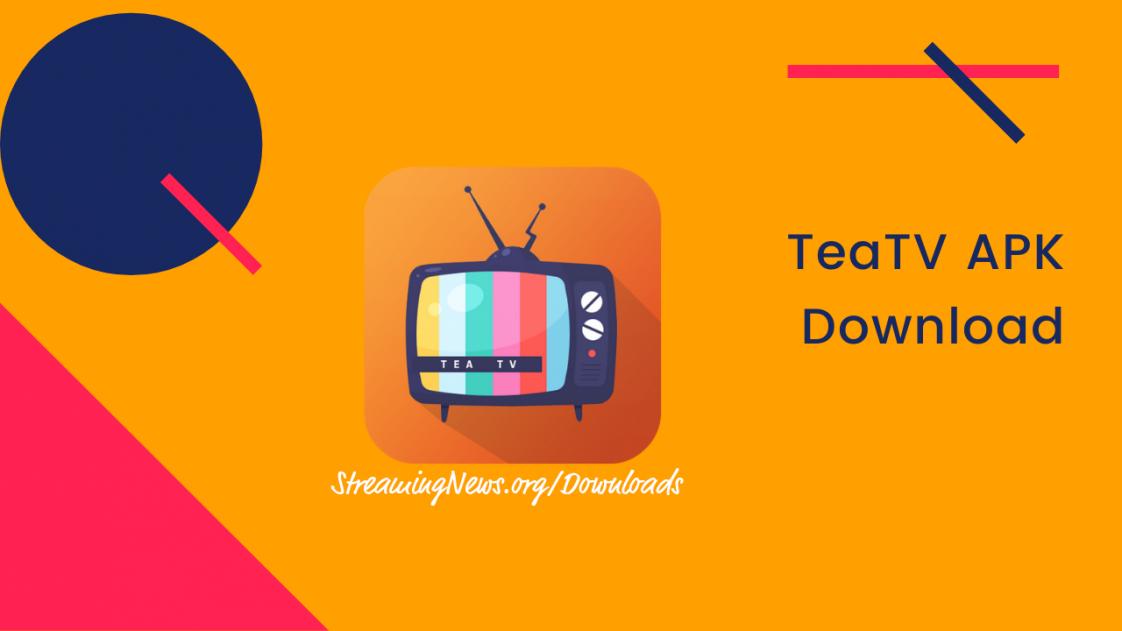 TeaTV APK Download. Scanned with TotalVirus. Download