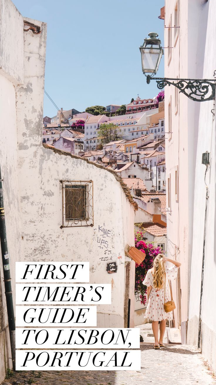 Visiting Lisbon for the First Time? Here's Your Ultimate Guide - Live Like It's the Weekend #portugal