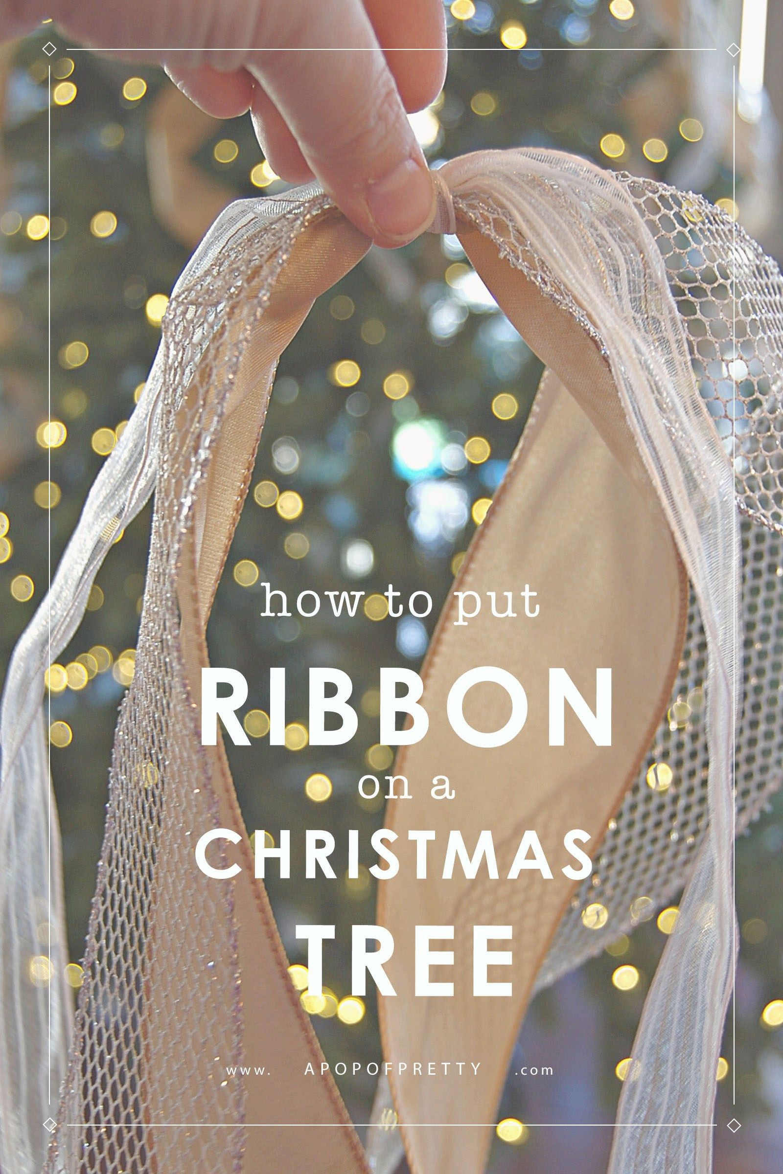 How to Add Ribbon to a Tree (Part Two) - A Pop of Pretty Home Decor Blog #christmastreeideas