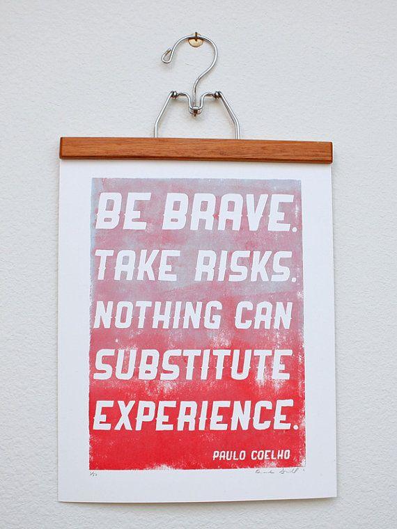 Paulo Coelho Words Brave Quotes Wonderful Words