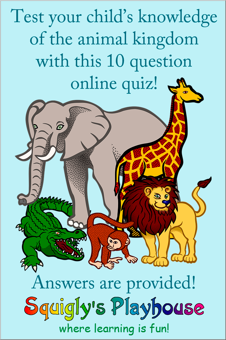 Animal Kingdom Quiz For Kids Answers Provided Quizzes For Kids