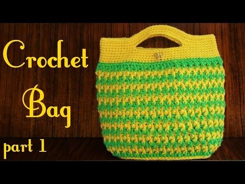 DIY Tutorial How to Crochet a Bag (Part 1) - YouTube