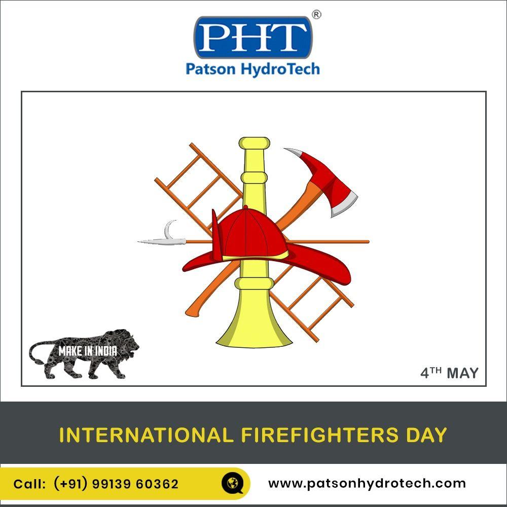 Photo of #INTERNATIONAL_FIREFIGHTERS_DAY #PATSON_HYDRITECH