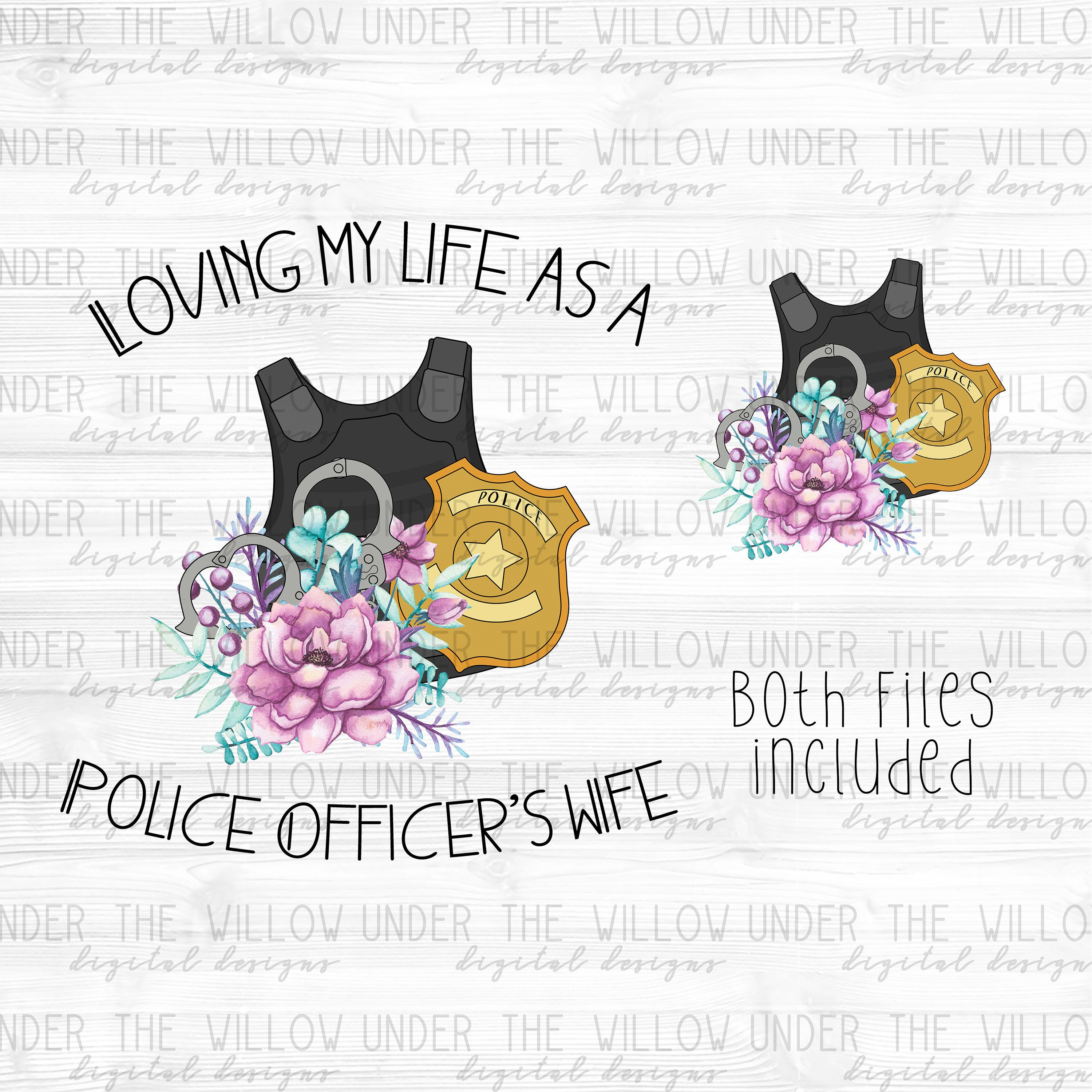 Police Officer Wife Sublimation Design Instant