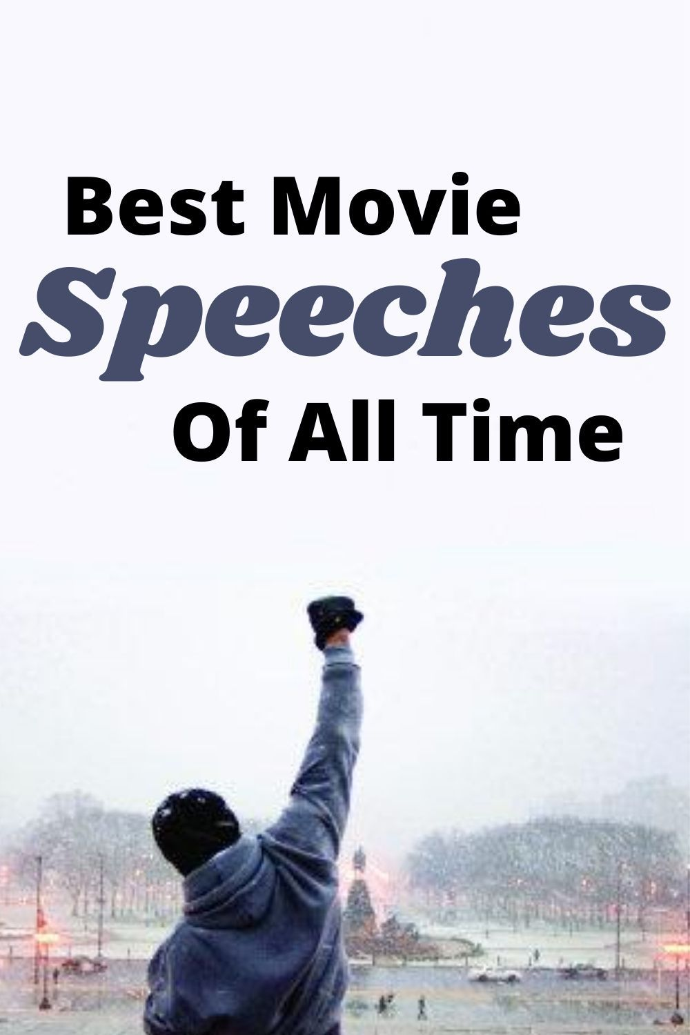 Best Movie Speeches Of All Time Rocky Balboa Movie Speeches Good Movies Best Motivational Movies