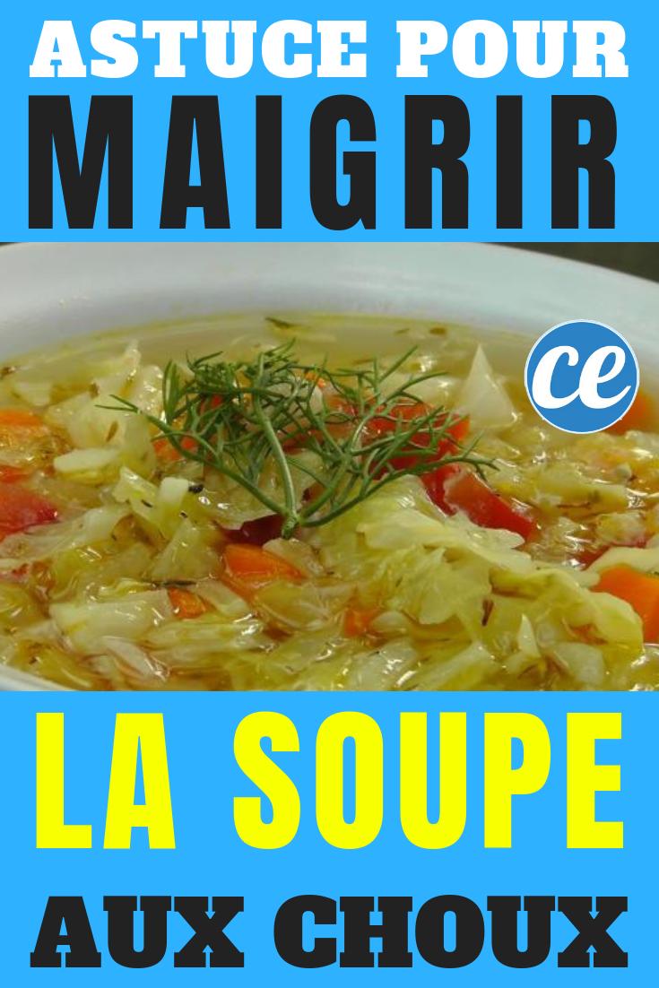 Astuce Pour Maigrir Facilement : une Bonne Soupe aux Choux.