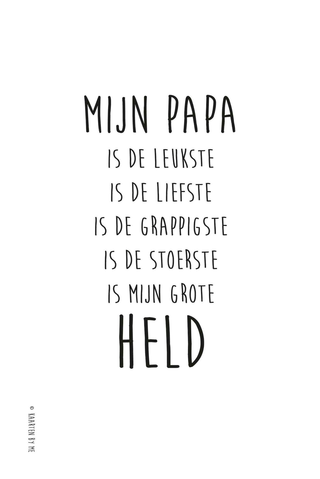 Citaten Voor Vaderdag : Mijn papa is de leukste liefste