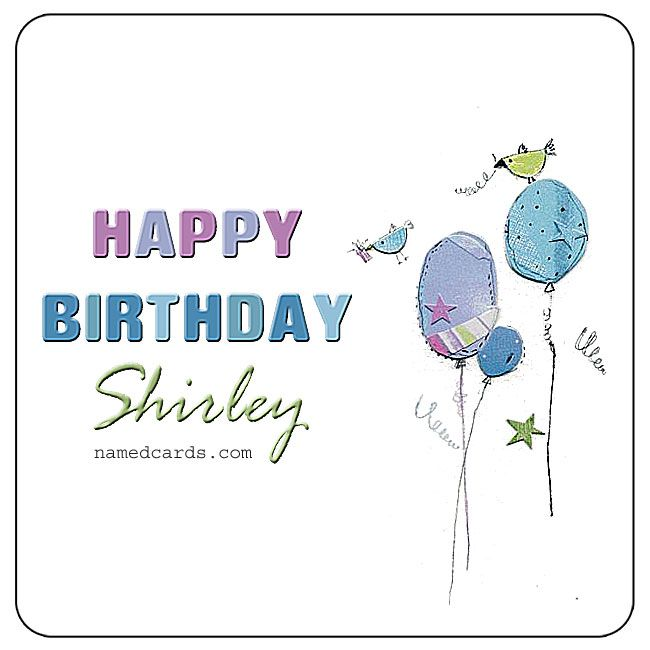 happy birthday shirley card for facebook namedcards com shirley