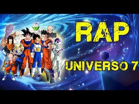 Rap Del Universo 7 Dragon Ball Super Doblecero Ft Varios