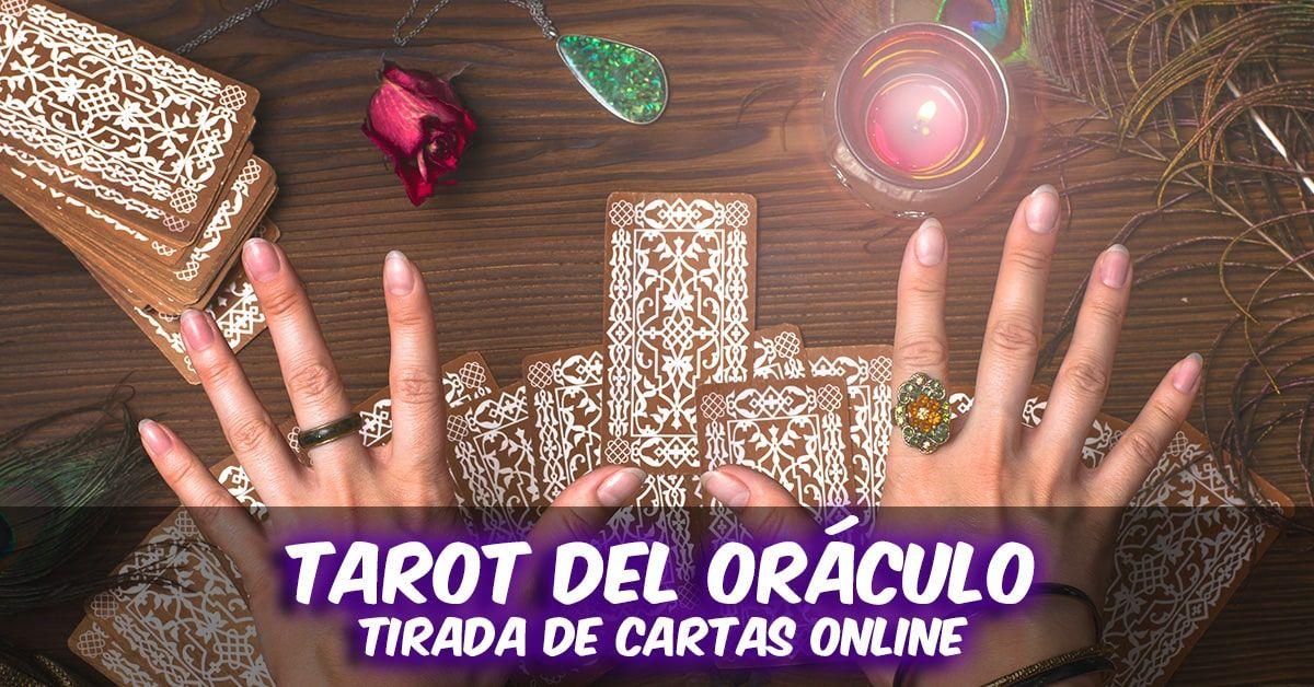 Tarot Del Oráculo Tirada Online Tarot Oraculos Tirada De Cartas