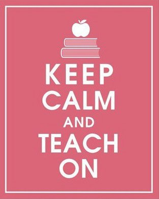 Image result for keep calm and teacher