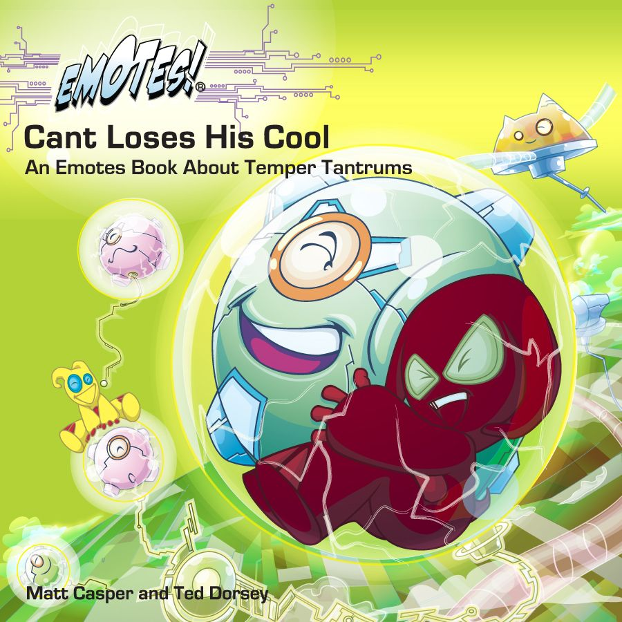 Cant Loses His Cool Emotes By Matt Casper And Ted Dorsey The Team At Emotes Makes Cute Plush Toys Educational Temper Tantrums How To Control Anger Tantrums