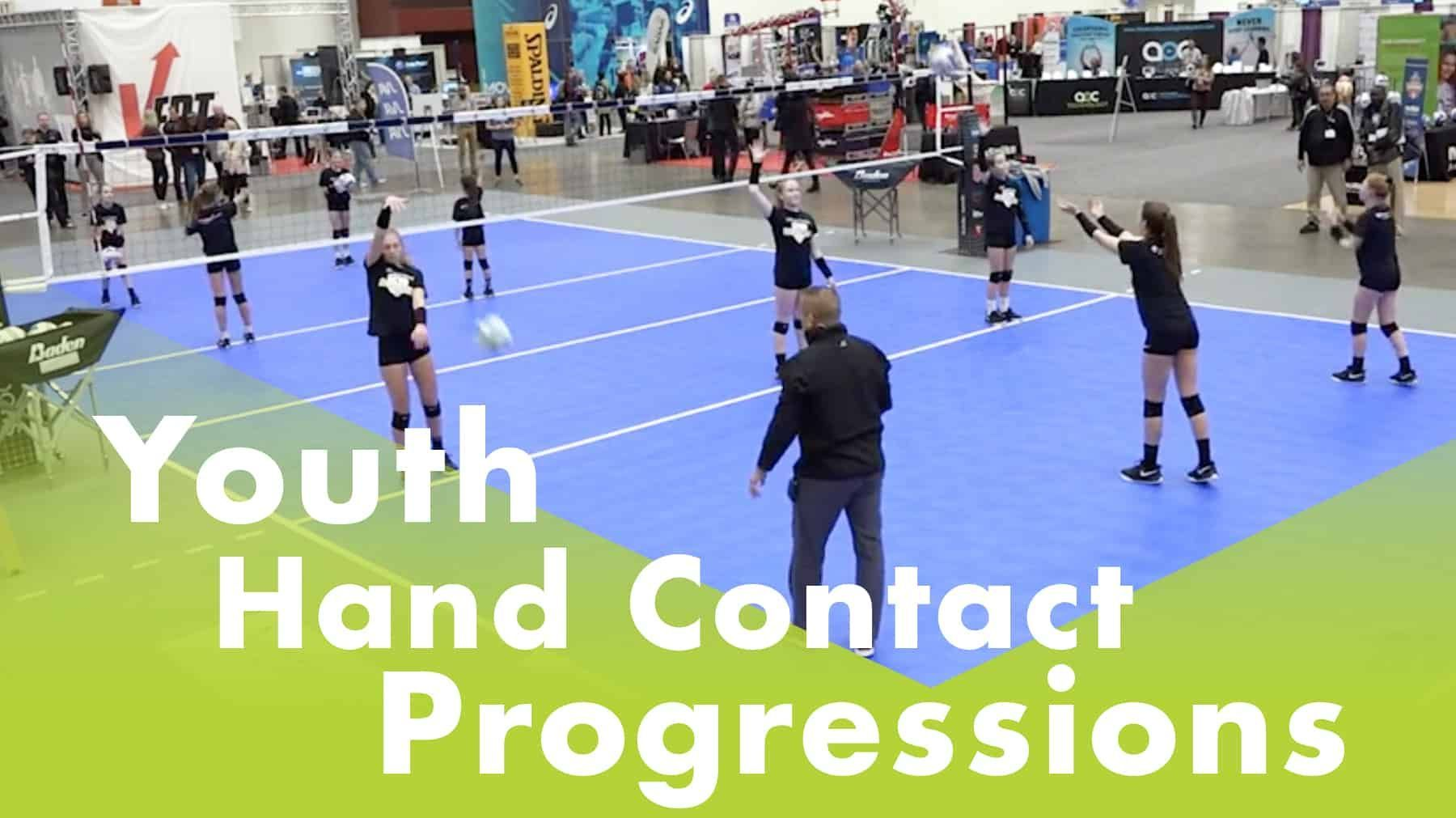 Youth Hand Contact Progressions Coaching Volleyball Volleyball Training Volleyball Drills
