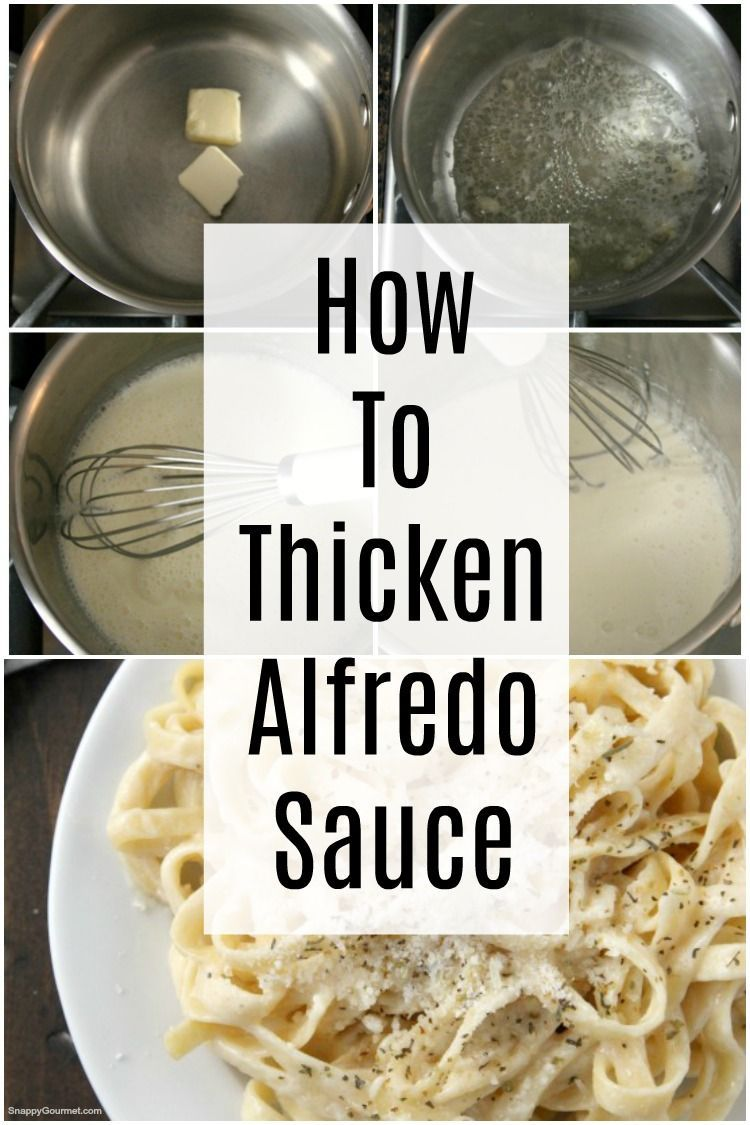 ways to thicken store-bought or homemade Alfredo Sauce.10+ ways to thicken store-bought or homemade Alfredo Sauce.