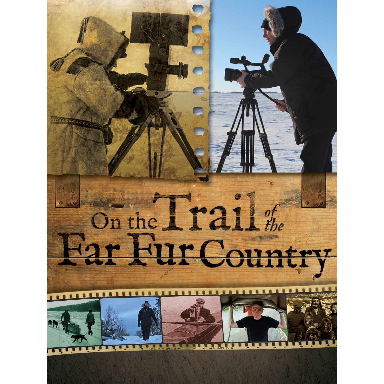On the Trail of the Far Fur Country DVD | Winnipeg Film Group
