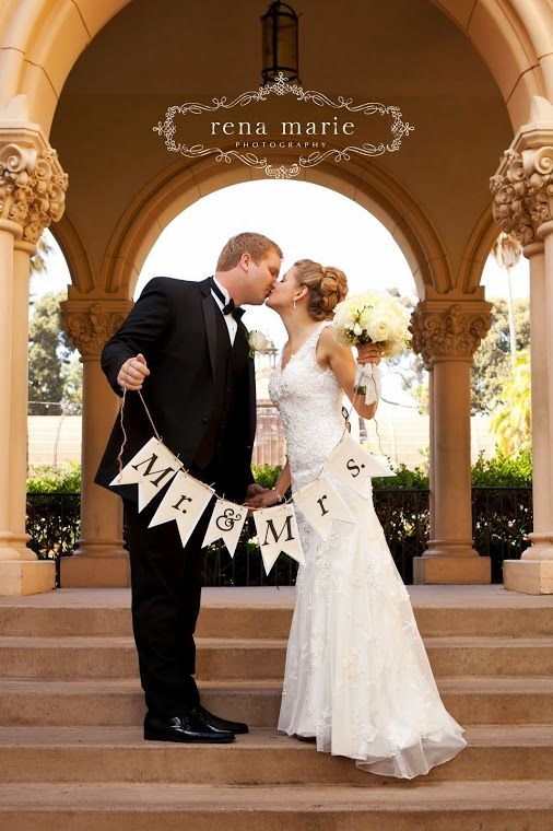 Rena Marie Photography, Mr & Mrs wedding shot, Wedding Photography, Banner wedding shots, Balboa Park Wedding, Wedding Poses