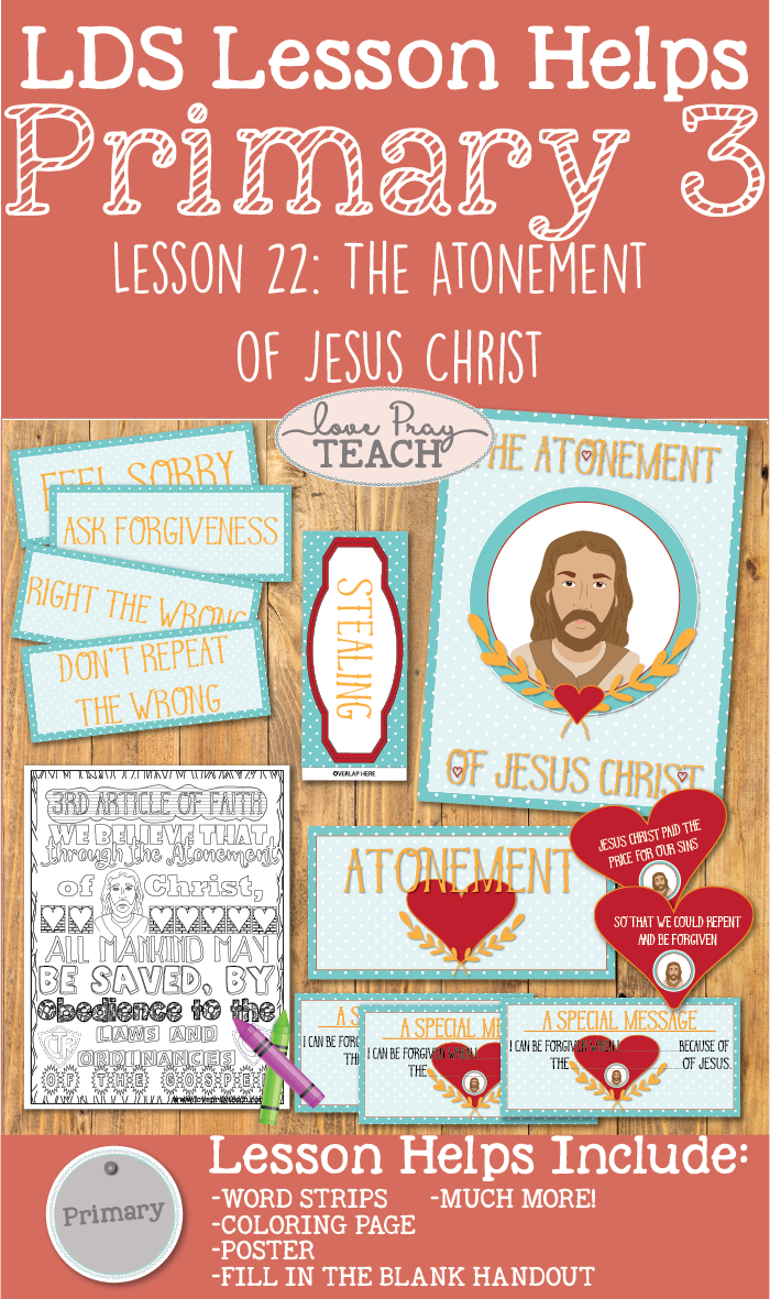Lesson Helps For Primary 3 22 The Atonement Of Jesus Christ