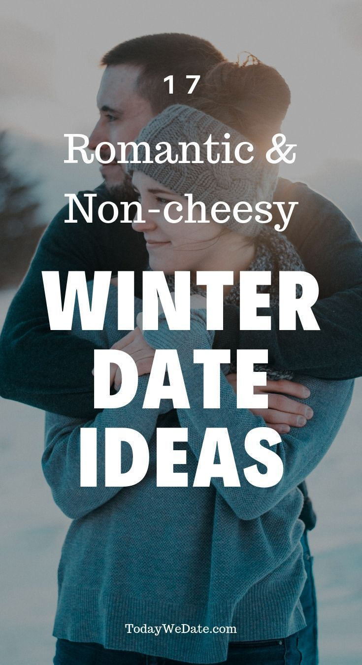 17 Non-cheesy Winter Dates Ideas When It's Cold Outside – Today We Date – PickPin