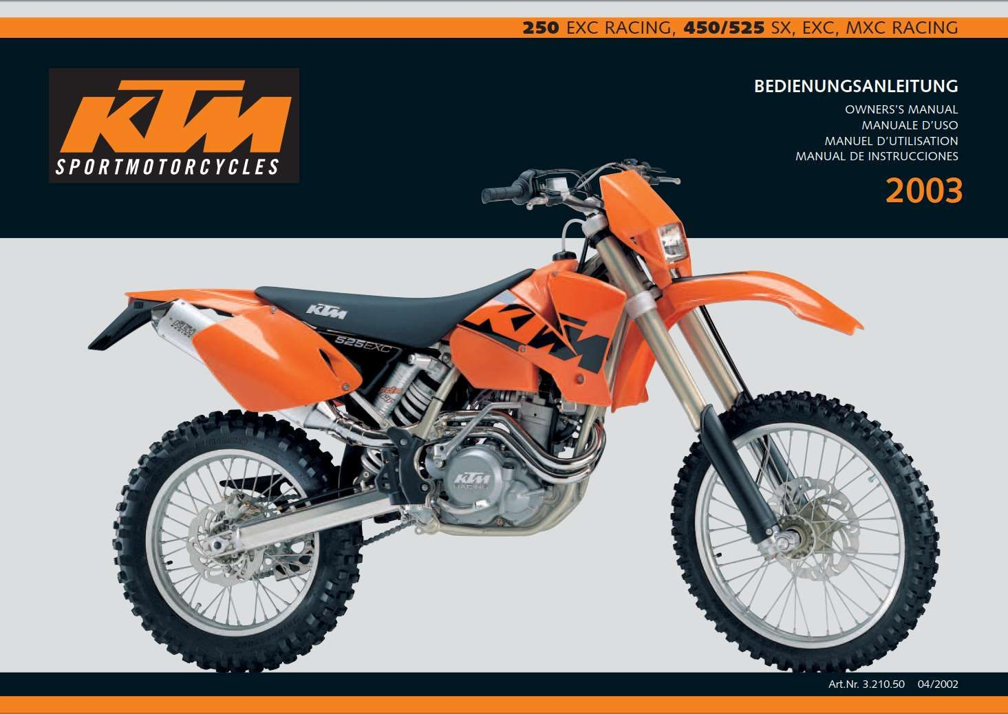 Ktm 250 Exc 450 Exc 525 Exc 2003 Owner S Manual Has Been Published On Procarmanuals Com Https Procarmanuals Com Ktm 250 Exc 450 Exc Ktm 250 Exc Ktm 250 Ktm
